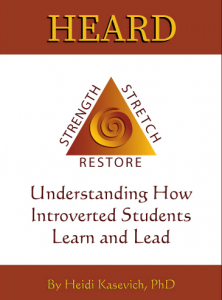 Book Cover: Heard - Understanding How Introverted Students Learn and Lead